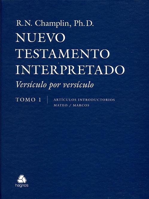 Nuevo Testamento Interpretado Tomo 1 (Mateo y Marcos)  R. Norman Champlin