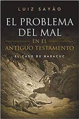 El Problema del mal en el Antiguo Testamento