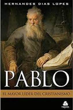Pablo, el mayor lider del cristianismo