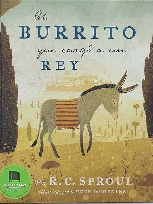 El burrito que cargó a un Rey - R.C. Sproul