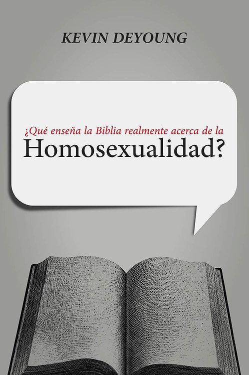 Qué Enseña la Biblia Realmente Acerca de la Homosexualidad? - Kevin DeYoung