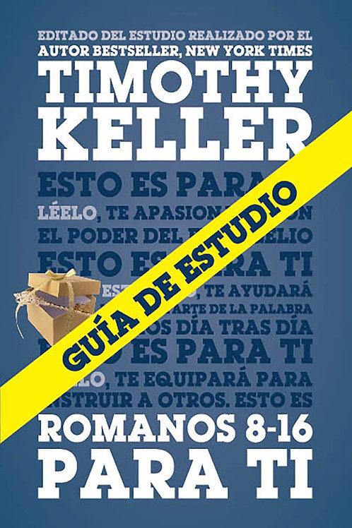 Guía de estudio de Romanos 8-16 para ti