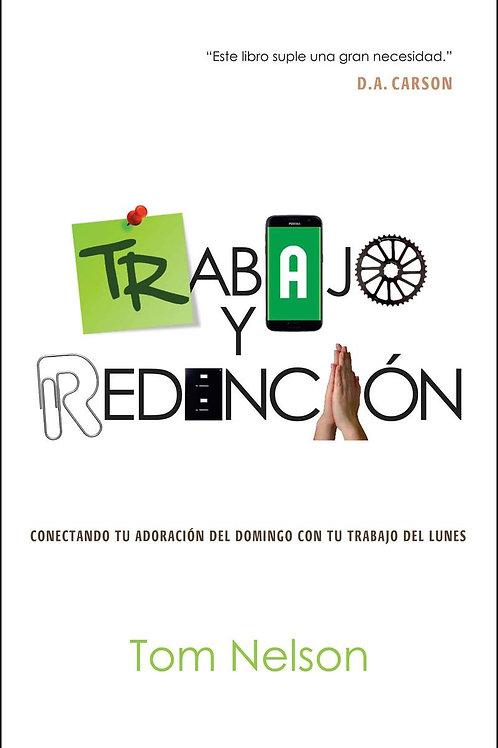 Trabajo y Redención - Tom Nelson
