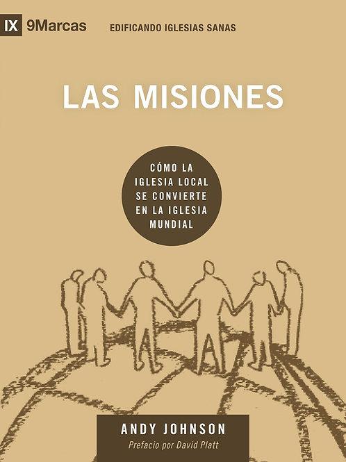 Las Misiones - Serie Edificando Iglesias Sanas
