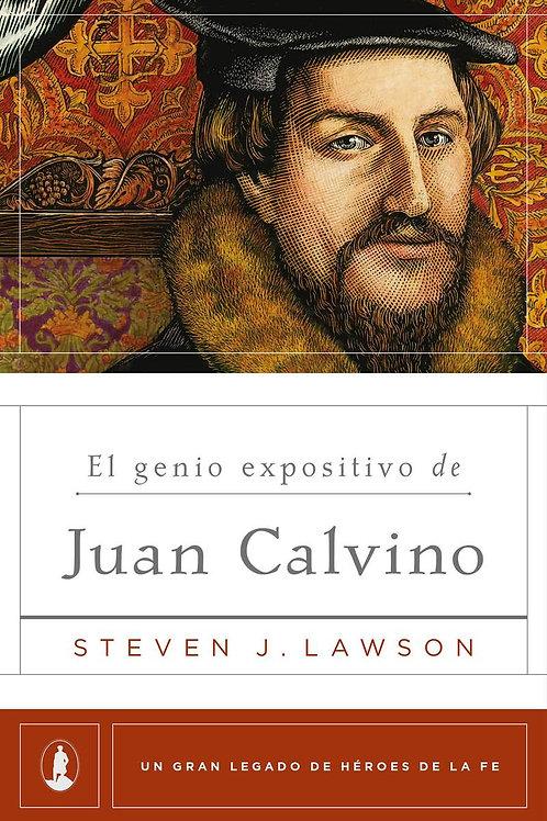 El Genio Expositivo de Juan Calvino - Steven J. Lawson