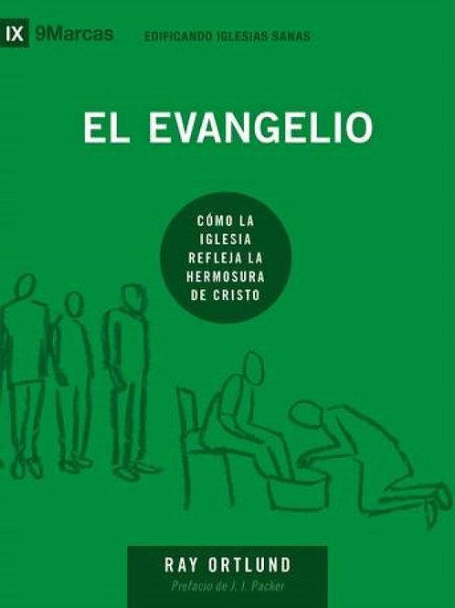 El evangelio: Cómo la iglesia refleja la hermosura de Cristo