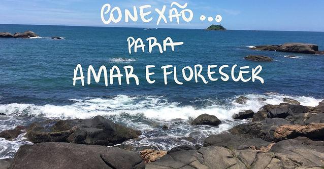 conexao_AmareFlorescer2021.jpg