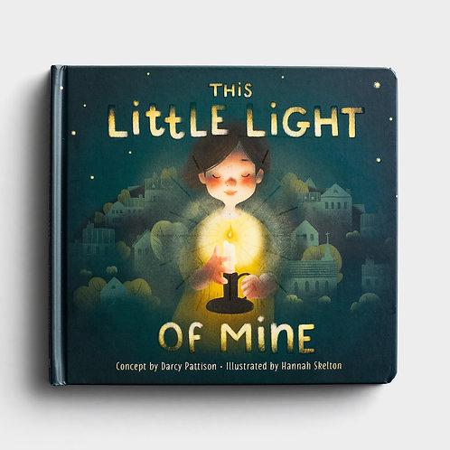 This Little Light Of Mine - Children's Book