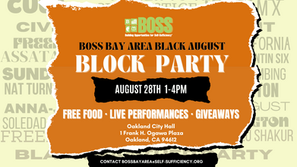 BOSS Bay Area Black August Block Party | Mural Unveiling & Resource Fair