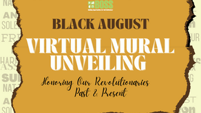 Join us Tomorrow - Saturday 8/28 for our Mural Unveiling & Black August Block Party