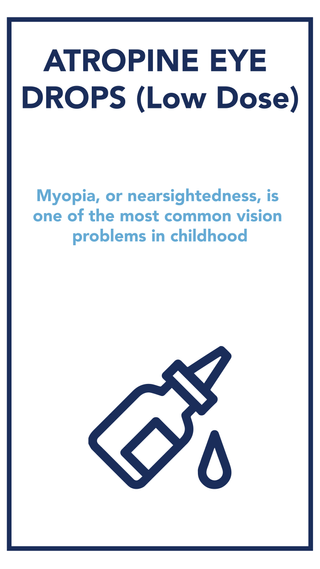 Are you looking for compounded atropine eye drops?   Myopia, or nearsightedness, is one of the most common vision problems in childhood. Kids with this condition can usually see things close up, but struggle to see things far away.   While we don't know the exact reason why, the incidence of myopia has been increasing steadily. There is a strong association with higher amounts of myopia and the risk of certain eye diseases as your child gets older. This includes diseases like macular degeneration, retinal detachments, glaucoma and cataracts, which can all potentially cause blindness. So it's important to take steps to try to prevent his or her eyes from getting worse over time.  Our pharmacists strive to help families understand what they can do to help slow down the progression of the disease. After all, once kids are myopic, they will be myopic for the rest of their lives.   Our compounding pharmacy makes low-dose atropine eye drops in the most common 0.01%, 0.025% and 0.05% as well as various other concentrations.  These low-dose concentrations may be used in the treatment of myopia (nearsightedness) in children secondary to your doctor or optometrist's recommendation.