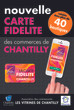 La nouvelle carte de fidélité de Chantilly est disponible !