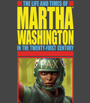 HOLLYWOOD NEWS: Dark Horse, Martha Washington goes to War will be next big  Comic action movie.