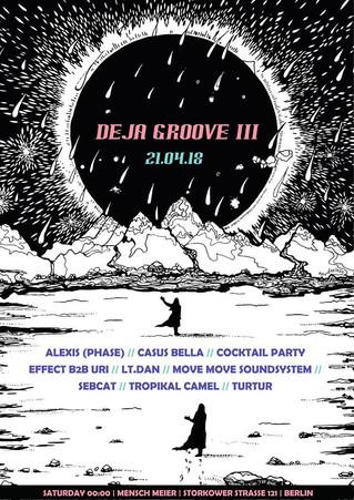 Deja Groove III +more!
