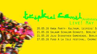 May 2016 Tropikal Show dates