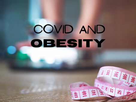 Big May be Beautiful but Covid and Obesity are Deadly