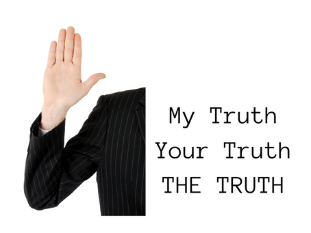 My truth, your truth, and THE truth