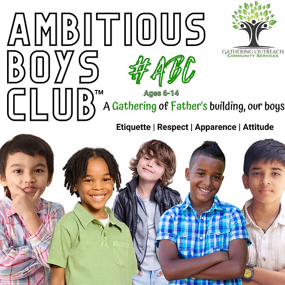 Ambitious Boys Club (FREE EVENT)