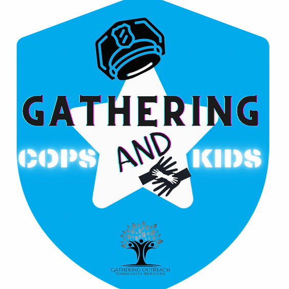 Gathering Cops and Kids FREE Monthly Gatherings
