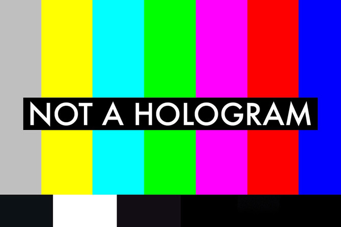 not a hologram | Dylan Neuwirth