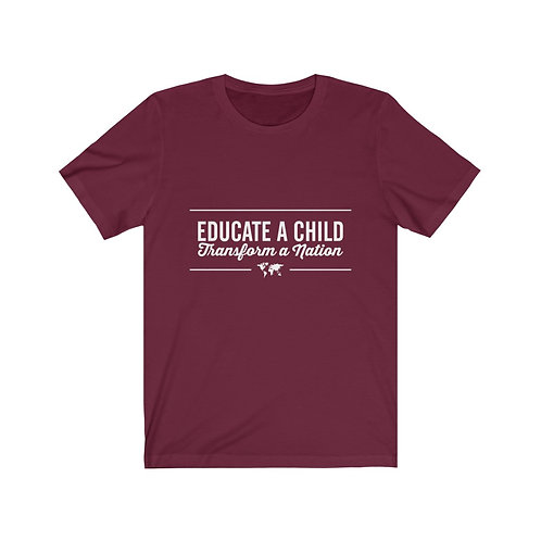 Educate a Child, Transform a Nation- Unisex Jersey Short Sleeve Tee