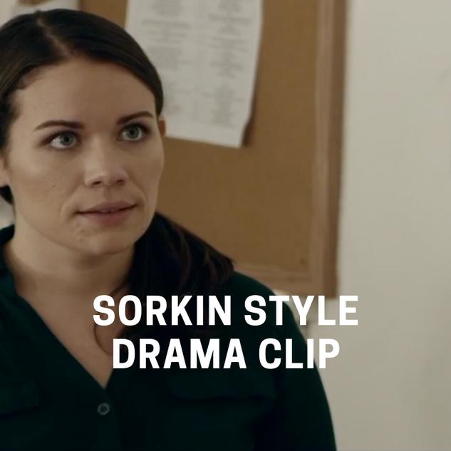 Sorkin Style Dramatic Clip