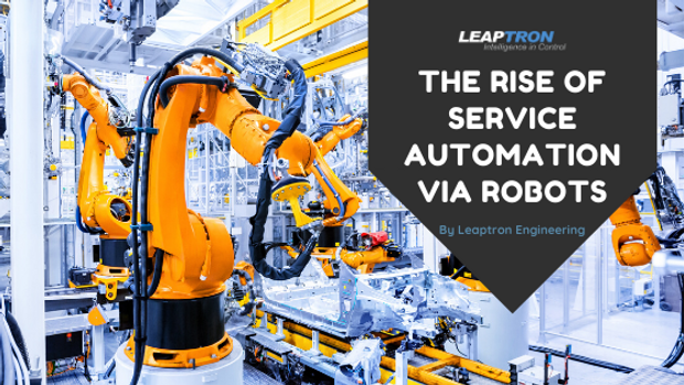 The Rise of Service Automation via Robot