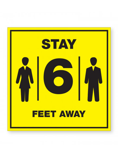 Case of 12 Stay 6 FT Away Signs