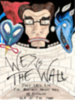 Wes Vs The Wall Poster.jpg
