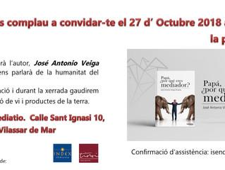 """Presentació a Catalunya del llibre""""Papá, ¿porquéeres mediador? de Jose Antonio Veiga Olivare"""