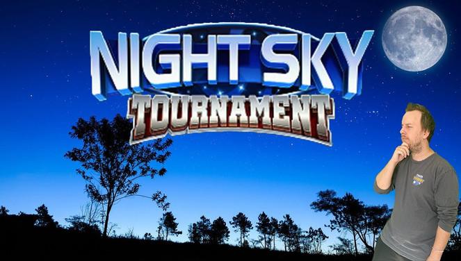 Night Sky Tournament Night Jan 22, 2021