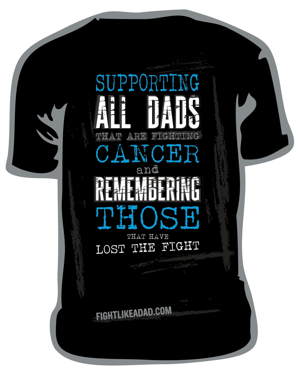 Fight like a Dad tshirt