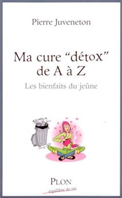 """La cure """"détox"""" de A à Z"""