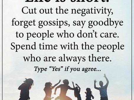 La vie est courte - débarrassez vous de negativité