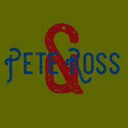 Pete & Ross