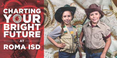 Roma ISD Charting Your Bright Future Billboard 3