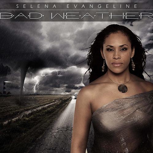 Selena Evangeline - Bad Weather CD