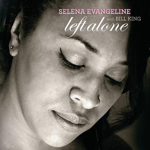 Selena Evangeline with Bill King - Left Alone CD