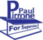 paul pirrone for supervisor.jpg