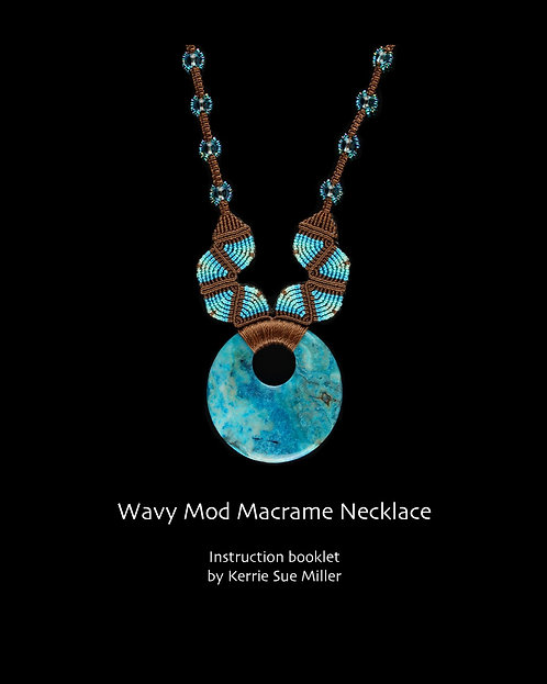 Wavy Mod Macrame Necklace Instruction Book
