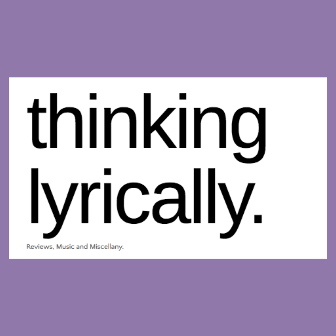 Thinking Lyrically EP Review