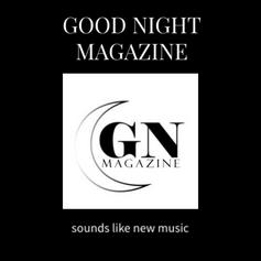 Good Night Magazine EP Review