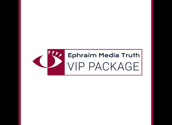Ephraim Media Truth VIP Package