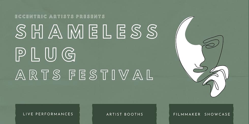 Shameless Plug: Arts Festival | Registration