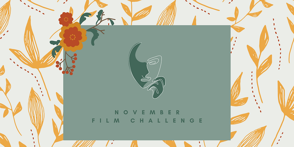 Film Challenge Screening | November Edition