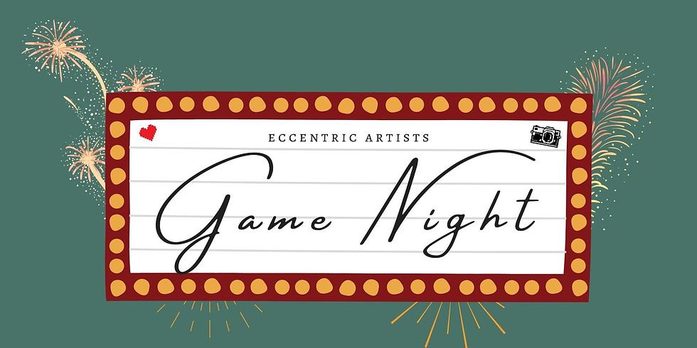 Game Night | Eccentric Artists