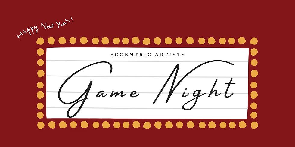 Eccentric Artists: Game Night