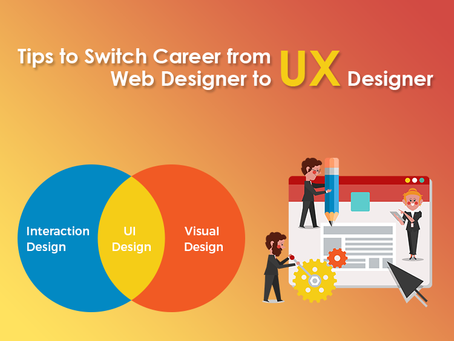 How to Change Your Career from Web Design to UX Design?