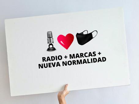 Las marcas y la radio en la nueva normalidad