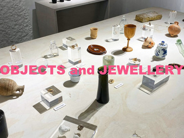 """"""" OBJECTS and JEWELLERY """"  June 23 ~ July 4, 2021"""